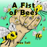 A Fist of Bees Cover Art